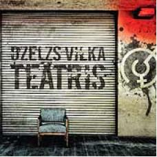 """CD """"Dzelzs Vilks. Dzelzs Vilka Teātris"""""""