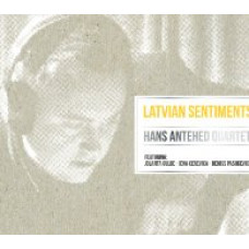 "CD ""Hans Antehed Quartet. Latvian Sentiments"""