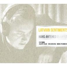 """CD """"Hans Antehed Quartet. Latvian Sentiments"""""""