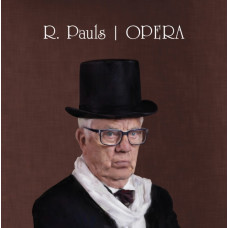 """CD """"Pauls Raimonds.  Opera"""""""