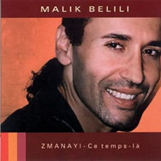 "CD ""Belili Malik ""Zmanayi - Ce temps - la"""