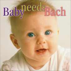 "CD ""Bērniem ""Baby needs Bach"""