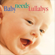 "CD ""Bērniem ""Baby needs Lullabys"""