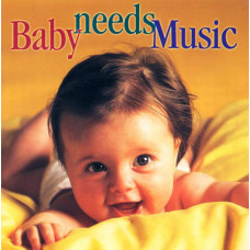 "CD ""Bērniem ""Baby needs Music"""