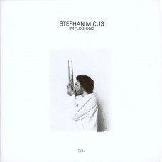 "CD ""Micus Stephan ""Implosions"""