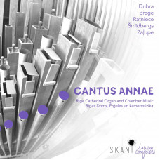 "CD ""Cantus Annae. Riga Cathedral Organ and Chamber Music"""