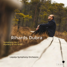 "CD ""Dubra Rihards. Symphony No 2/ Mystery of His Birth"""