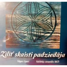"""CD """"Balti """"Zīlīt' skaisti padziedāja"""""""