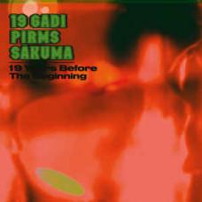 """Vinyl """"19 years before the beginning"""""""