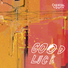 "Vinyl ""Carnival Youth ""Good luck"""