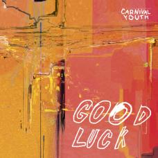 "Vinyl ""Carnival Youth ""Good luck"""