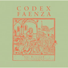 "Vinyl ""Bertrand, Ilze. Codex Faenza"""