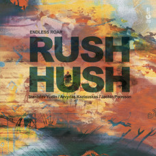 """Vinyl """"Endless Roar """"Rush hush"""""""