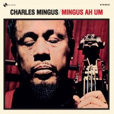 "Mingus Charles ""Mingus AH UM"""